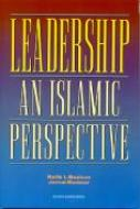 Leadership: An Islamic Perspective co-authored with Jamal Badawi